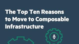 Top 10 reasons to move to composable infrastructure.pdf thumb rect large320x180