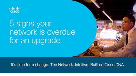 Cisco 5 signs your network is overdue for an upgrade ig rev.pdf thumb rect larger