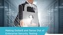 Making dollars and sense of enterprise security testing white paper.pdf thumb rect large