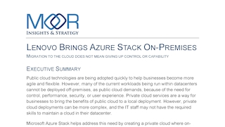 Lenovo brings azure stack on premises by moor insights and strategy.pdf thumb rect large320x180