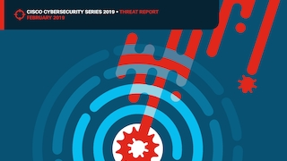 Cisco cybersecurity series 2019  threat report.pdf thumb rect large320x180