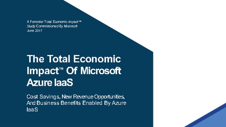 Azure iaas total economic impact report  tei  2017 by forrester.pdf thumb rect larger