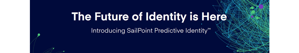Sailpoint banner   predictive identity.png thumb banner profile